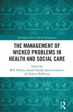 The Management of Wicked Problems in Health and...