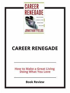 Career Renegade (eBook, ePUB)