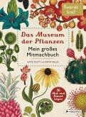 Das Museum der Pflanzen. Mein Mitmachbuch (Mängelexemplar)