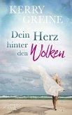 Dein Herz hinter den Wolken (eBook, ePUB)