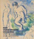 Der verborgene Cézanne (Mängelexemplar)