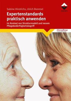 Expertenstandards praktisch anwenden (eBook, ePUB) - Rommel, Ulrich; Hindrichs, Sabine