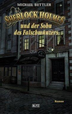 Sherlock Holmes - Neue Fälle 24: Sherlock Holmes und der Sohn des Falschmünzers (eBook, ePUB) - Buttler, Michael