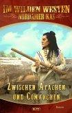 Im wilden Westen Nordamerikas 08: Zwischen Apachen und Comanchen (eBook, ePUB)