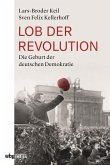 Lob der Revolution (eBook, ePUB)