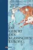 Die Geburt des klassischen Europa (eBook, ePUB)