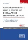 Wirkungsorientierte Leistungsmessung: Der Balanced Performance Report (eBook, PDF)
