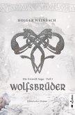 Die Eiswolf-Saga. Teil 3: Wolfsbrüder (eBook, ePUB)
