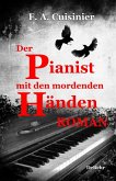 Der Pianist mit den mordenden Händen - Roman (eBook, ePUB)
