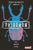 Sie jagen dich / Pheromon Bd.3 (eBook, ePUB)