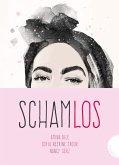 Schamlos (eBook, ePUB)