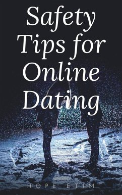 Safety Tips for Online Dating (eBook, ePUB)