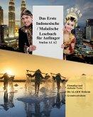 Das Erste Indonesische / Malaiische Lesebuch für Anfänger: Stufen A1 A2 (eBook, ePUB)