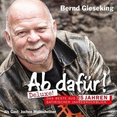 Ab dafür! Deluxe!, 2 Audio-CDs - Gieseking, Bernd