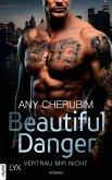 Beautiful Danger - Vertrau mir nicht (eBook, ePUB)