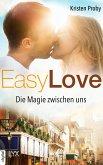 Easy Love - Die Magie zwischen uns (eBook, ePUB)
