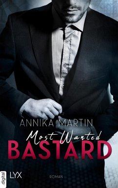 Most Wanted Bastard / Most Wanted Bd.1 (eBook, ePUB) - Martin, Annika