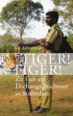 Tiger! Tiger! (eBook, ePUB) - Althoetmar, Kai