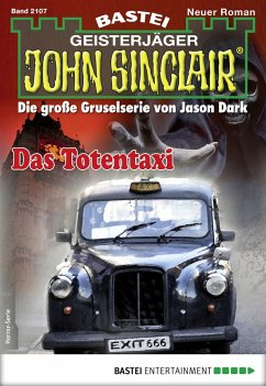 Das Totentaxi / John Sinclair Bd.2107 (eBook, ePUB)