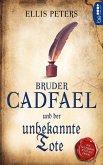Bruder Cadfael und der unbekannte Tote / Bruder Cadfael Bd.2 (eBook, ePUB)