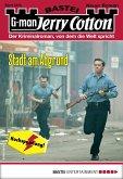 Stadt am Abgrund / Jerry Cotton Bd.3206 (eBook, ePUB)