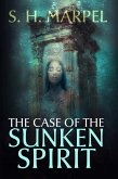 The Case of the Sunken Spirit (Ghost Hunters Mystery-Detective) (eBook, ePUB)
