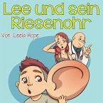Lee und sein Riesenohr (gute nacht geschichten kinderbuch) (eBook, ePUB)