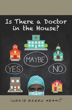 Is There a Doctor in the House? (eBook, ePUB)