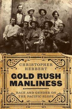 Gold Rush Manliness (eBook, ePUB)