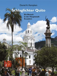 Schlaglichter Quito (eBook, ePUB)