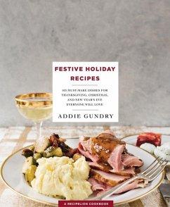 Festive Holiday Recipes (eBook, ePUB)