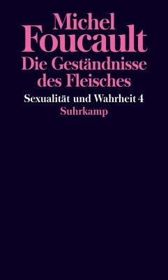 Sexualität und Wahrheit - Foucault, Michel