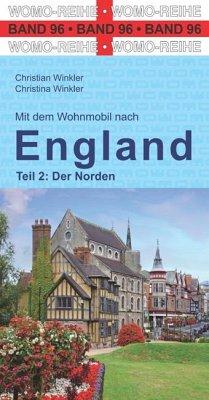 Mit dem Wohnmobil nach England - Winkler, Christian; Winkler, Christina