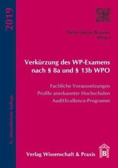 Verkürzung des WP-Examens nach 8a und 13b WPO