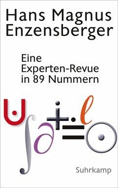 Eine Experten-Revue in 89 Nummern - Enzensberger, Hans Magnus