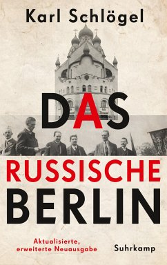 Das russische Berlin - Schlögel, Karl