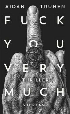 Fuck you very much - Truhen, Aidan