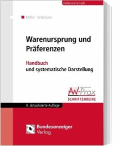 Warenursprung und Präferenzen - Möller, Thomas;Schumann, Gesa