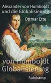 Alexander von Humboldt und die Globalisierung