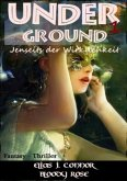 Underground - Jenseits der Wirklichkeit