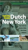 Exploring Historic Dutch New York (eBook, ePUB)