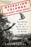 Operation Columba--The Secret Pigeon Service (eBook, ePUB)