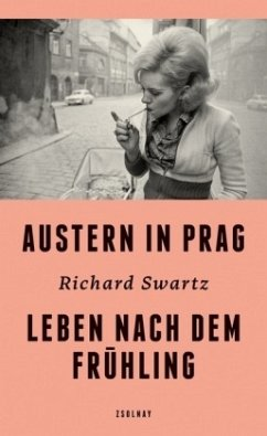 Austern in Prag - Swartz, Richard