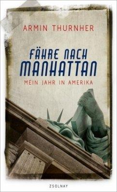 Fähre nach Manhattan - Thurnher, Armin