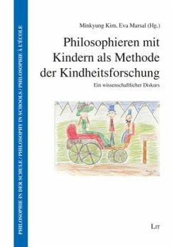 Philosophieren mit Kindern als Methode der Kind...