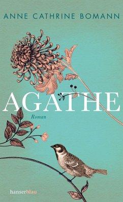 Agathe - Bomann, Anne Cathrine