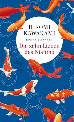 Die zehn Lieben des Nishino - Kawakami, Hiromi