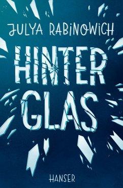 Hinter Glas - Rabinowich, Julya