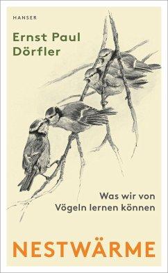 Nestwärme - Dörfler, Ernst P.