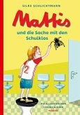 Mattis und die Sache mit den Schulklos / Mattis Bd.2